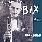 The Dukes Of Dixieland Sound Of Bix: A Salute To Bix Beiderbecke