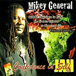 Mikey General Confidence In Self