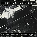 Mocean Worker Home Movies From The Brainforest