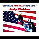 Judy Welden Let's Make America Great Again