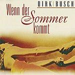 Dirk Busch Wenn Der Sommer Kommt