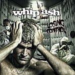 Whiplash Losing Control