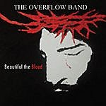 Overflow Beautiful The Blood