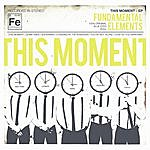Fundamental Elements This Moment - Ep