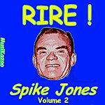 Spike Jones Spike Jones (Rire ! Vol. 2)