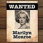 Marilyn Monroe Wanted...Marilyn Monroe