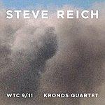 Steve Reich Reich : WTC 9/11, Mallet Quartet, Dance Patterns