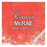 Carmen McRae When I Fall In Love