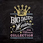 Big Daddy Weave The Ultimate Collection