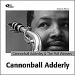 Cannonball Adderley Cannonball Adderley And The Poll Winners (Original Album Plus Bonus Track)