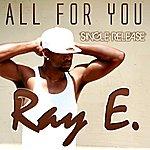 Raye All For You - Single