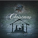 Unsearchable Riches Christmas - Jeremy And Kimberly Sorensen