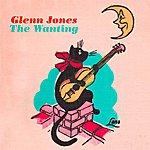 Glenn Jones The Wanting