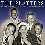 The Platters Heaven On Earth: The Classic Mercury Recordings