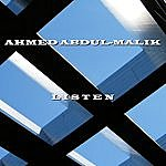 Ahmed Abdul-Malik Listen