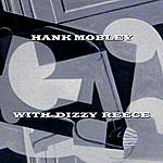 Hank Mobley With Dizzy Reece