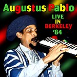 Augustus Pablo Live In Berkeley '84