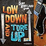 The Duke Robillard Band Low Down And Tore Up
