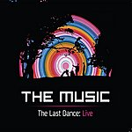 The Music The Last Dance - Live At Brixton Academy 2011