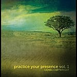 Lionel Cartwright Practice Your Presence, Vol. 1