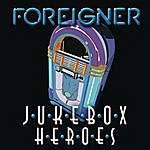 Foreigner Juke Box Heroes