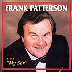 "Frank Patterson Sings ""My Son"""