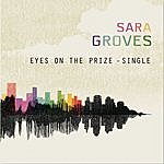 Sara Groves Eyes On The Prize