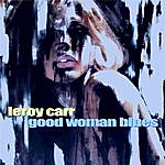 Leroy Carr Good Woman Blues