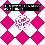 DJ Fist A2 Think!