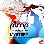 Pimp Mystery (Feat. Roland Clark)