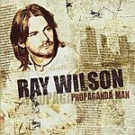 Ray Wilson Propaganda Man