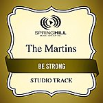 The Martins Be Strong (Studio Track)