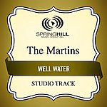 The Martins Well Water (Studio Track)