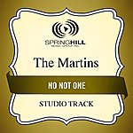 The Martins No Not One (Studio Track)