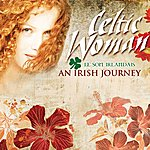 Celtic Woman An Irish Journey