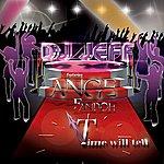 DJ Jeff Time Will Tell (Feat. Ange Fandoh)