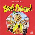 Dolores Olioso Bravo Pinocchio
