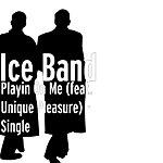 Ice Playin On Me (Feat. Unique Pleasure) - Single