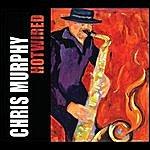 Chris Murphy Hotwired