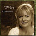 Karen Mitchell In This Moment