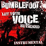 Bumblefoot Let Your Voice Be Heard (Instrumental)