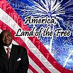 Chester D.T. Baldwin America, Land Of The Free