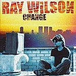 Ray Wilson Change