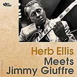 Herb Ellis Herb Ellis Meets Jimmy Guiffre (Original Album)