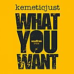 Kemeticjust What You Want