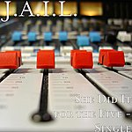 Jail She DID It For The Five - Single