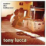 Tony Lucca Under The Influence