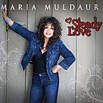 Maria Muldaur Steady Love