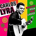 Carlos Lyra Brazilian Bossa Nova Classics