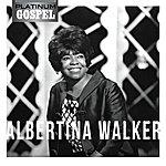 Albertina Walker Platinum Gospel-Albertina Walker